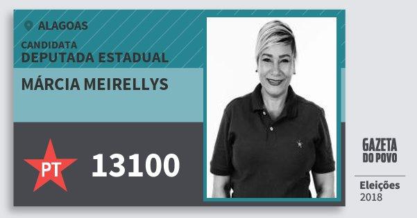 Santinho Márcia Meirellys 13100 (PT) Deputada Estadual | Alagoas | Eleições 2018