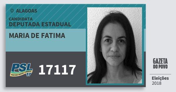 Santinho Maria de Fatima 17117 (PSL) Deputada Estadual | Alagoas | Eleições 2018