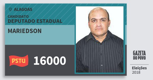 Santinho Mariedson 16000 (PSTU) Deputado Estadual   Alagoas   Eleições 2018