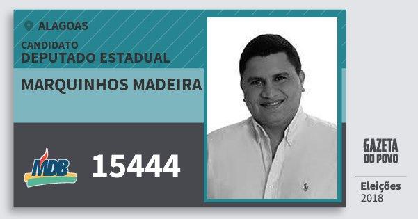 Santinho Marquinhos Madeira 15444 (MDB) Deputado Estadual | Alagoas | Eleições 2018