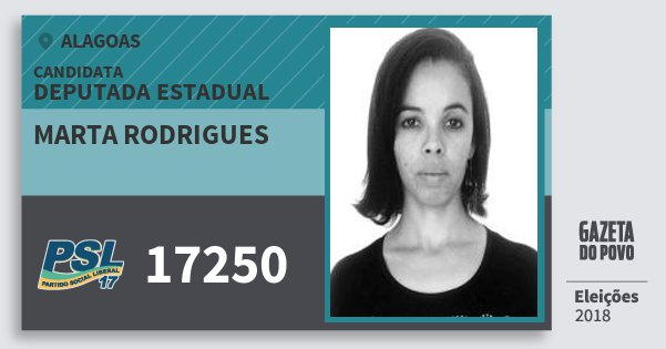 Santinho Marta Rodrigues 17250 (PSL) Deputada Estadual | Alagoas | Eleições 2018