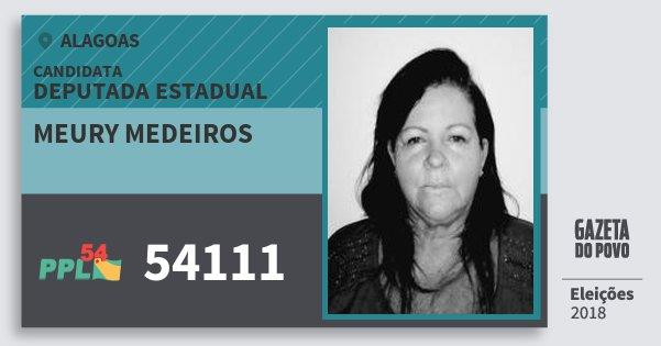 Santinho Meury Medeiros 54111 (PPL) Deputada Estadual | Alagoas | Eleições 2018