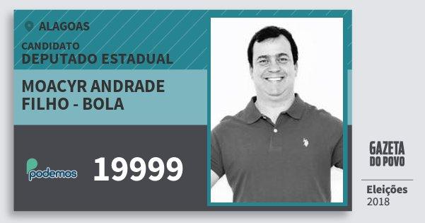 Santinho Moacyr Andrade Filho - Bola 19999 (PODE) Deputado Estadual | Alagoas | Eleições 2018