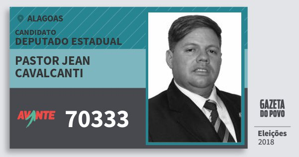 Santinho Pastor Jean Cavalcanti 70333 (AVANTE) Deputado Estadual | Alagoas | Eleições 2018