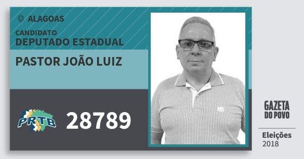 Santinho Pastor João Luiz 28789 (PRTB) Deputado Estadual | Alagoas | Eleições 2018