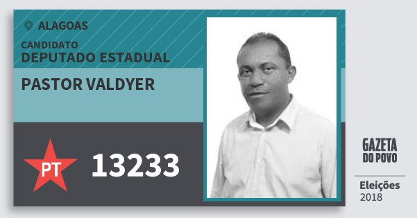 Santinho Pastor Valdyer 13233 (PT) Deputado Estadual | Alagoas | Eleições 2018