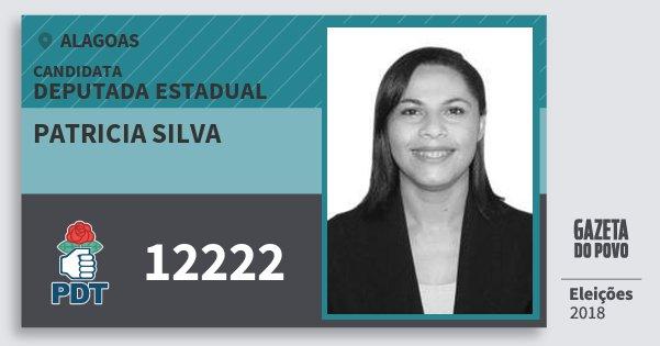 Santinho Patricia Silva 12222 (PDT) Deputada Estadual | Alagoas | Eleições 2018