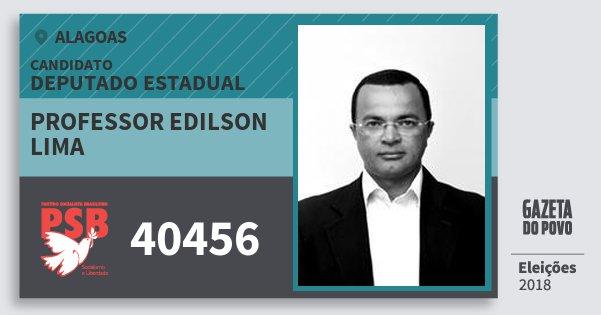 Santinho Professor Edilson Lima 40456 (PSB) Deputado Estadual | Alagoas | Eleições 2018