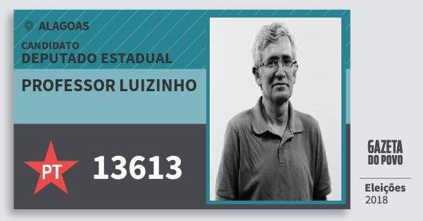 Santinho Professor Luizinho 13613 (PT) Deputado Estadual | Alagoas | Eleições 2018