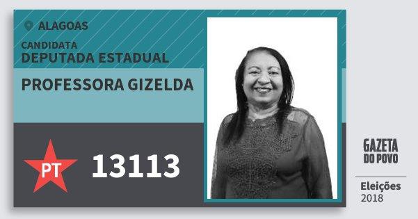 Santinho Professora Gizelda 13113 (PT) Deputada Estadual   Alagoas   Eleições 2018