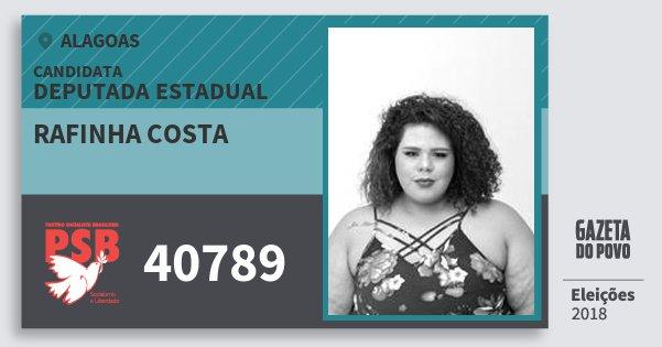 Santinho Rafinha Costa 40789 (PSB) Deputada Estadual | Alagoas | Eleições 2018