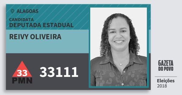 Santinho Reivy Oliveira 33111 (PMN) Deputada Estadual | Alagoas | Eleições 2018