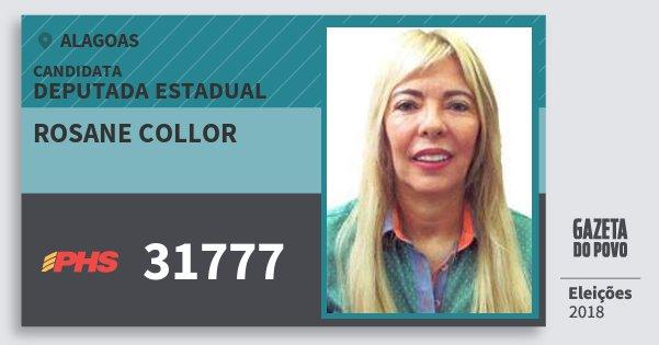 Santinho Rosane Collor 31777 (PHS) Deputada Estadual | Alagoas | Eleições 2018
