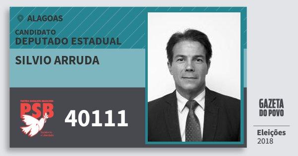 Santinho Silvio Arruda 40111 (PSB) Deputado Estadual | Alagoas | Eleições 2018