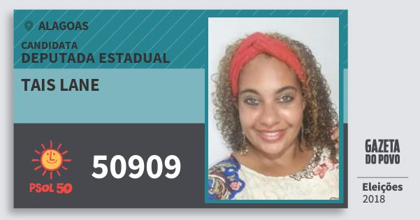 Santinho Tais Lane 50909 (PSOL) Deputada Estadual | Alagoas | Eleições 2018