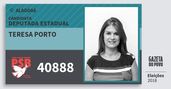 Santinho Teresa Porto 40888 (PSB) Deputada Estadual | Alagoas | Eleições 2018