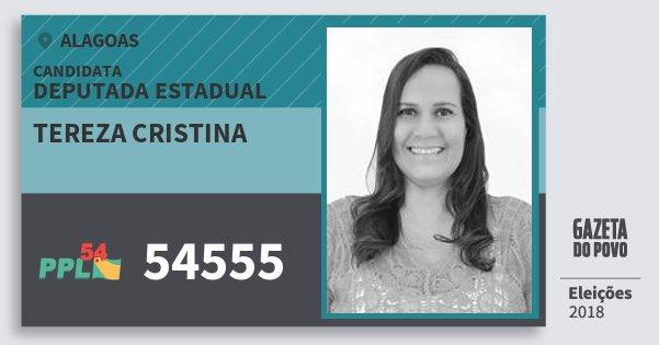 Santinho Tereza Cristina 54555 (PPL) Deputada Estadual | Alagoas | Eleições 2018