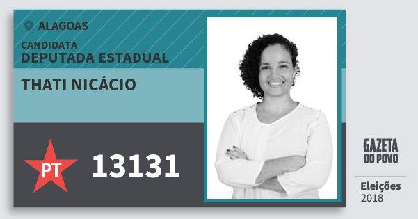 Santinho Thati Nicácio 13131 (PT) Deputada Estadual | Alagoas | Eleições 2018
