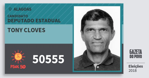 Santinho Tony Cloves 50555 (PSOL) Deputado Estadual   Alagoas   Eleições 2018