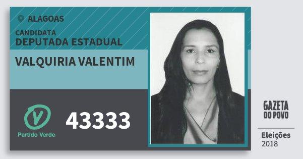 Santinho Valquiria Valentim 43333 (PV) Deputada Estadual   Alagoas   Eleições 2018