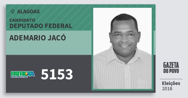 Santinho Ademario Jacó 5153 (PATRI) Deputado Federal | Alagoas | Eleições 2018