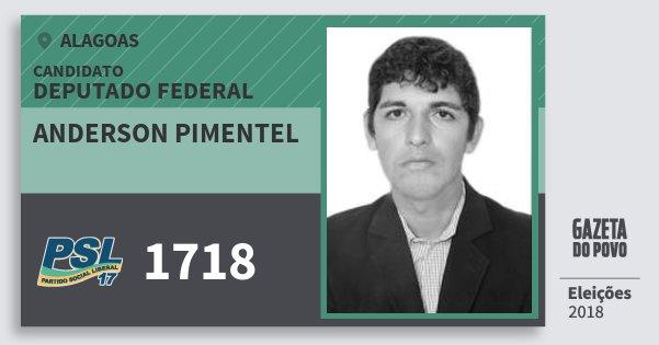 Santinho Anderson Pimentel 1718 (PSL) Deputado Federal | Alagoas | Eleições 2018
