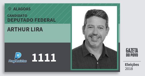 Santinho Arthur Lira 1111 (PP) Deputado Federal | Alagoas | Eleições 2018