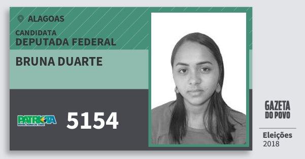 Santinho Bruna Duarte 5154 (PATRI) Deputada Federal | Alagoas | Eleições 2018