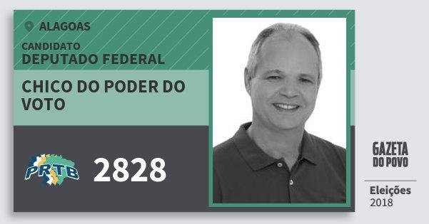 Santinho Chico do Poder do Voto 2828 (PRTB) Deputado Federal | Alagoas | Eleições 2018