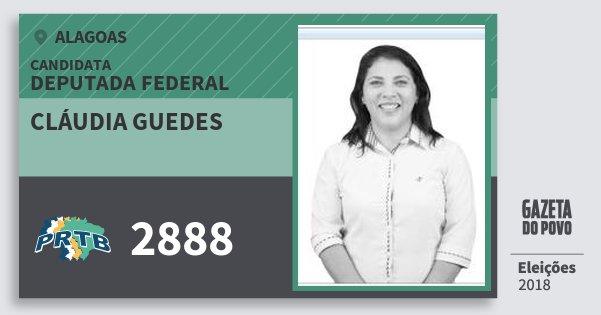 Santinho Cláudia Guedes 2888 (PRTB) Deputada Federal | Alagoas | Eleições 2018