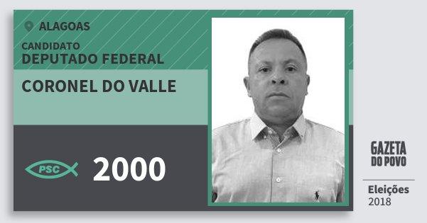 Santinho Coronel do Valle 2000 (PSC) Deputado Federal | Alagoas | Eleições 2018