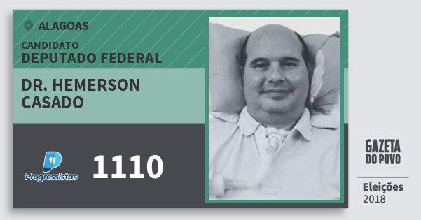 Santinho Dr. Hemerson Casado 1110 (PP) Deputado Federal | Alagoas | Eleições 2018