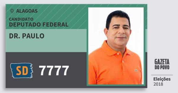 Santinho Dr. Paulo 7777 (SOLIDARIEDADE) Deputado Federal | Alagoas | Eleições 2018