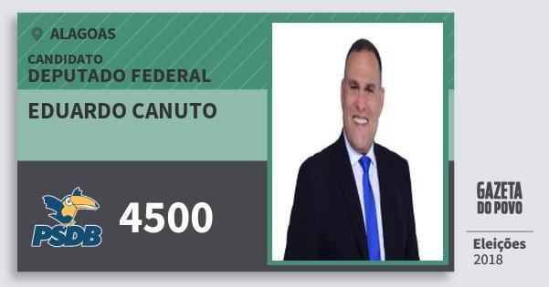 Santinho Eduardo Canuto 4500 (PSDB) Deputado Federal | Alagoas | Eleições 2018