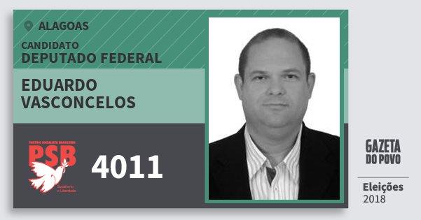 Santinho Eduardo Vasconcelos 4011 (PSB) Deputado Federal | Alagoas | Eleições 2018