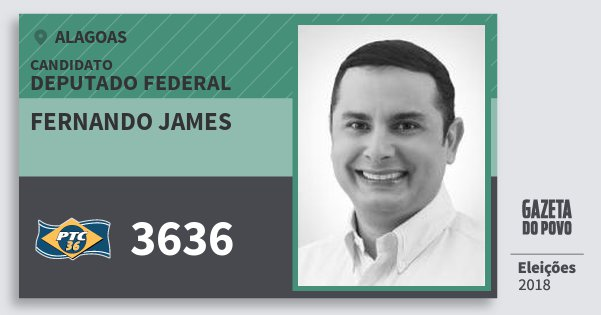 Santinho Fernando James 3636 (PTC) Deputado Federal | Alagoas | Eleições 2018