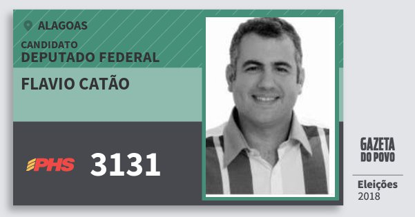 Santinho Flavio Catão 3131 (PHS) Deputado Federal | Alagoas | Eleições 2018