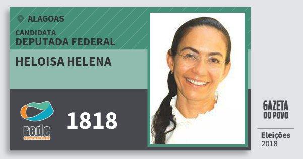Santinho Heloisa Helena 1818 (REDE) Deputada Federal | Alagoas | Eleições 2018