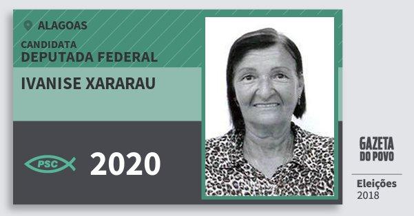 Santinho Ivanise Xararau 2020 (PSC) Deputada Federal | Alagoas | Eleições 2018