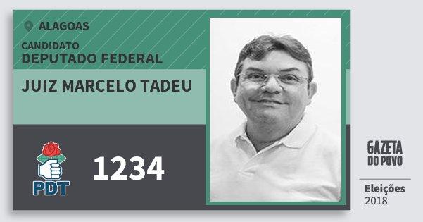 Santinho Juiz Marcelo Tadeu 1234 (PDT) Deputado Federal | Alagoas | Eleições 2018