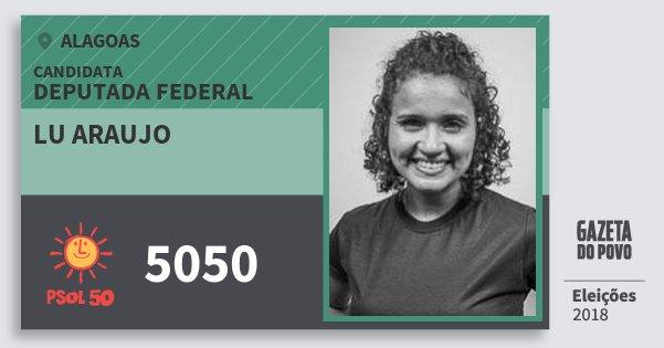 Santinho Lu Araujo 5050 (PSOL) Deputada Federal   Alagoas   Eleições 2018