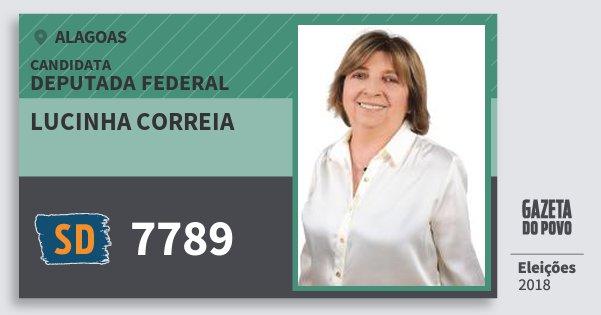 Santinho Lucinha Correia 7789 (SOLIDARIEDADE) Deputada Federal | Alagoas | Eleições 2018