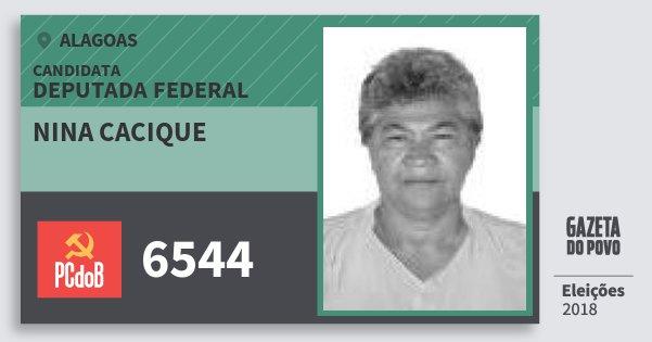 Santinho Nina Cacique 6544 (PC do B) Deputada Federal | Alagoas | Eleições 2018