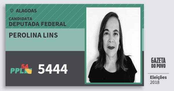 Santinho Perolina Lins 5444 (PPL) Deputada Federal   Alagoas   Eleições 2018