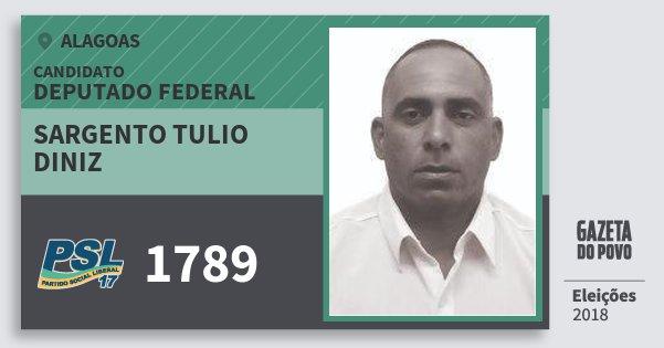 Santinho Sargento Tulio Diniz 1789 (PSL) Deputado Federal | Alagoas | Eleições 2018