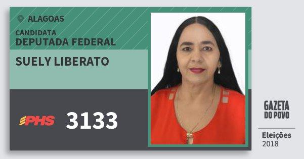 Santinho Suely Liberato 3133 (PHS) Deputada Federal | Alagoas | Eleições 2018