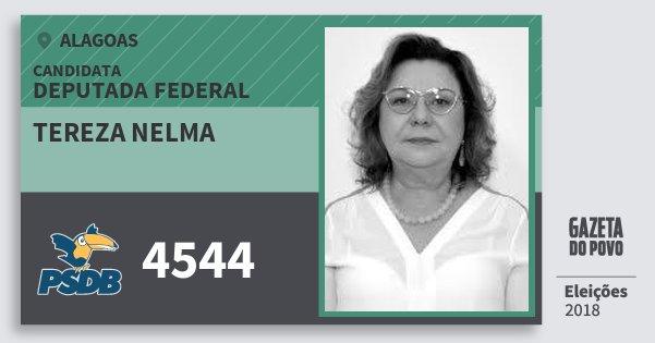 Santinho Tereza Nelma 4544 (PSDB) Deputada Federal | Alagoas | Eleições 2018