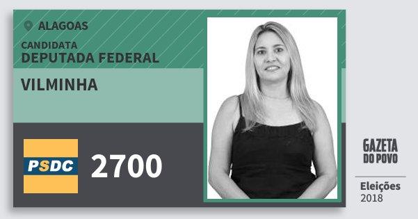 Santinho Vilminha 2700 (DC) Deputada Federal | Alagoas | Eleições 2018