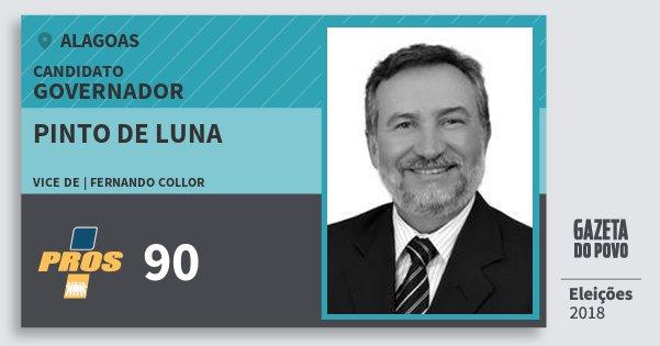 Santinho Pinto de Luna 90 (PROS) Governador | Alagoas | Eleições 2018