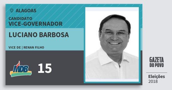 Santinho Luciano Barbosa 15 (MDB) Vice-governador | Alagoas | Eleições 2018